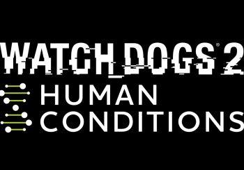 """Disponibile da oggi il nuovo contenuto aggiuntivo per Watch_Dogs 2 """"Condizioni umane"""" per PlayStation 4"""